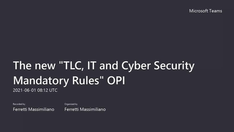 Thumbnail for entry The new TLC IT and Cyber Security Mandatory Rules OPI