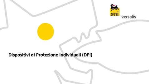 Thumbnail for entry DPI - Dispositivi di Protezione Individuali