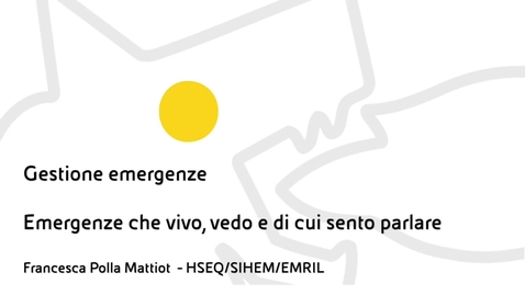 Thumbnail for entry Gestione delle Emergenze